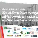 Il Bando Habitami 2017 è efficienza energetica a costo zero per abitare ecosostenibile in Italia