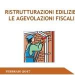 Le agevolazioni fiscali per le ristrutturazioni edilizie, pubblicata la guida 2017